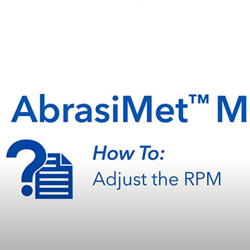 AbrasiMet M: How to Adjust the RPM