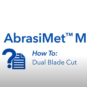 AbrasiMet M: How to Use Dual Blade Cut